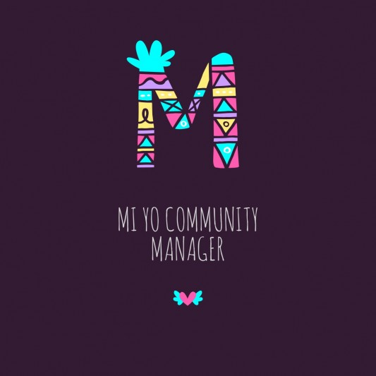 Mi yo Community Manager
